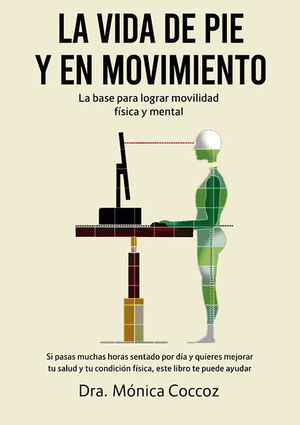 La vida de pie y en movimiento