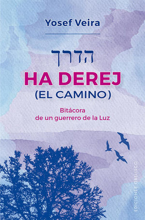 Ha Derej (El camino)