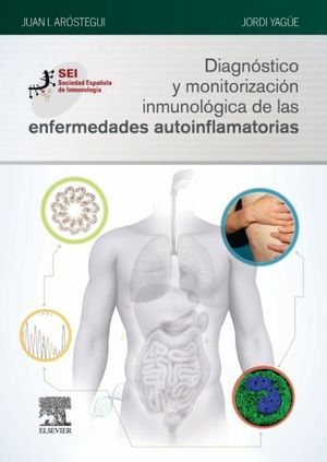 DIAGNOSTICO Y MONITORIZACION INMUNOLOGICA DE LAS ENFERMEDADES AUTOINFLAMATORIAS