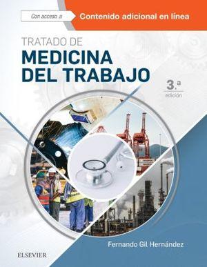 TRATADO DE MEDICINA DEL TRABAJO / 3 ED. / PD.