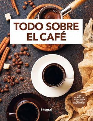TODO SOBRE EL CAFE / PD.