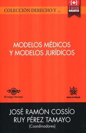 MODELOS MEDICOS Y MODELOS JURIDICOS