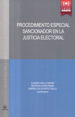 PROCEDIMIENTO ESPECIAL SANCIONADOR EN LA JUSTICIA ELECTORAL