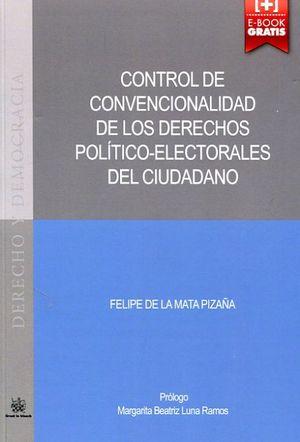 CONTROL DE CONVENCIONALIDAD DE LOS DERECHOS POLITICOS ELECTORALES DEL CIUDADANO
