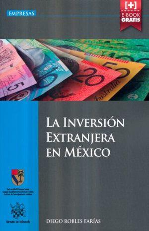 INVERSION EXTRANJERA EN MEXICO, LA