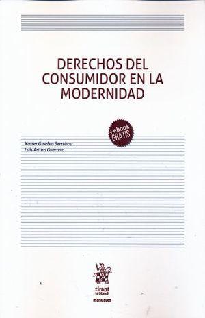 DERECHO DEL CONSUMIDOR EN LA MODERNIDAD