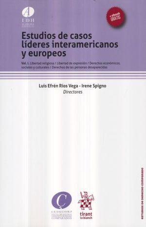 ESTUDIOS DE CASOS LIDERES INTERAMERICANOS Y EUROPEOS / VOL. I