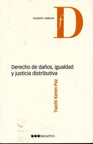 DERECHO DE DAÑOS IGUALDAD Y JUSTICIA DISTRIBUTIVA