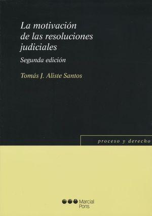 La motivación de las resoluciones judiciales / 2 ed.