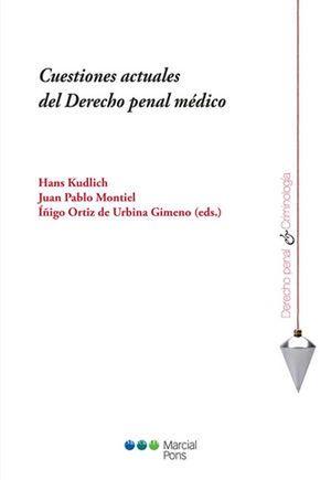 CUESTIONES ACTUALES DEL DERECHO PENAL MEDICO