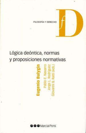 LOGICA DEONTICA NORMAS Y PROPOSICIONES NORMATIVAS