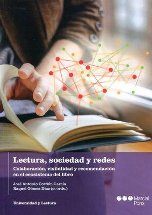 Lectura sociedad y redes. Colaboración, visibilidad y recomendación en el ecosistema del libro