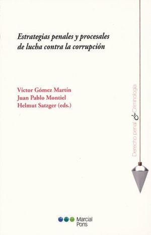 ESTRATEGIAS PENALES Y PROCESALES DE LUCHA CONTRA LA CORRUPCION