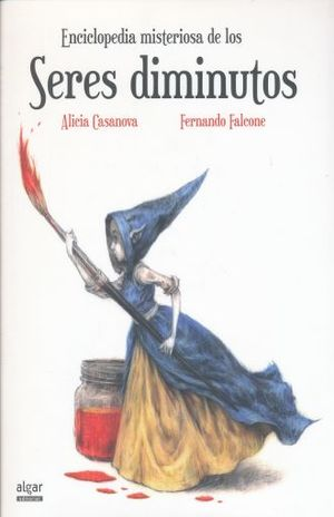 ENCICLOPEDIA MISTERIOSA DE LOS SERES DIMINUTOS / PD.