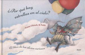 POR QUE HAY ESTRELLAS EN EL CIELO. EL LIBRO DE LOS OFICIOS CURIOSOS / PD.