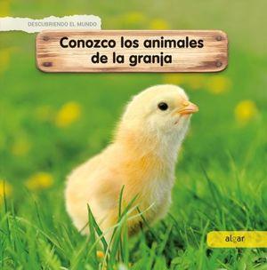 DESCUBRIENDO EL MUNDO. CONOZCO LOS ANIMALES DE LA GRANJA / PD.