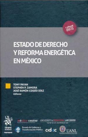 ESTADO DE DERECHO Y REFORMA ENERGETICA EN MEXICO / PD.