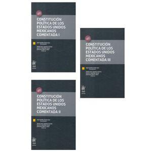 CONSTITUCION POLITICA DE LOS ESTADOS UNIDOS MEXICANOS COMENTADA / 3 TOMOS / PD.