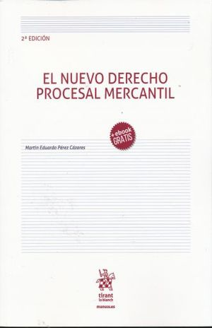 NUEVO DERECHO PROCESAL MERCANTIL, EL / 2 ED.