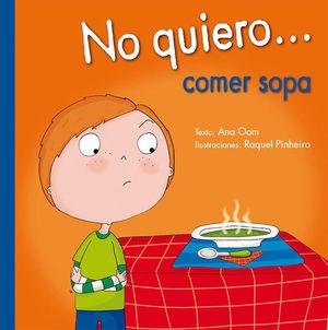 NO QUIERO COMER SOPA / PD.