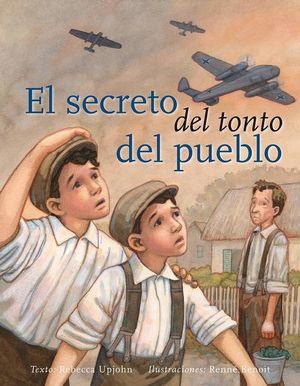 SECRETO DEL TONTO DEL PUEBLO, EL / PD.
