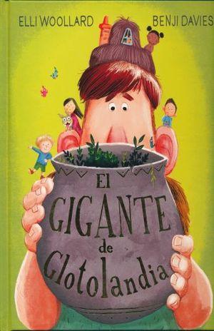 GIGANTE DE GLOTOLANDIA, EL / PD.