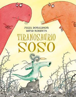 TIRANOSAURIO SOSO / PD.