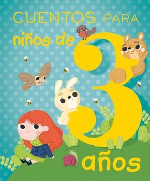 CUENTOS PARA NIÑOS DE 3 AÑOS / PD.