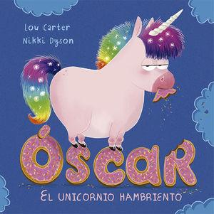 OSCAR, EL UNICORNIO HAMBRIENTO / PD.