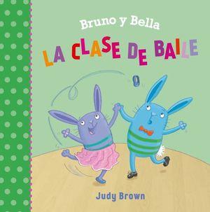 BRUNO Y BELLA. LA CLASE DE BAILE / PD.