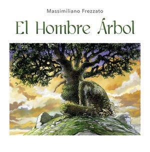 HOMBRE ARBOL, EL / PD.