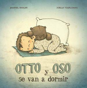 OTTO Y OSO SE VAN A DORMIR / PD.