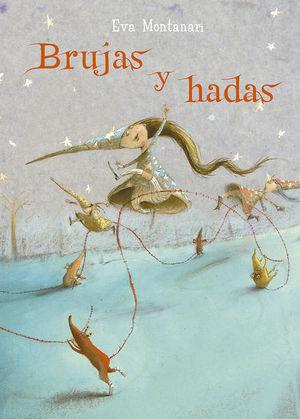 Brujas y hadas / pd.