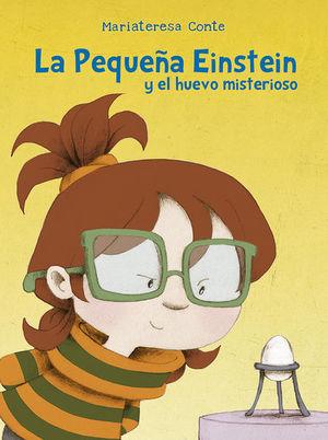 La pequeña Einstein y el huevo misterioso / pd.