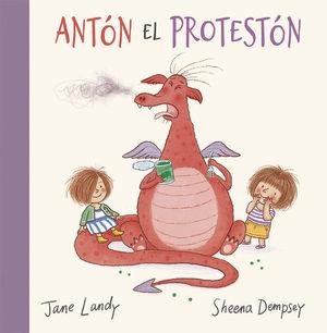 Antón el protestón / pd.