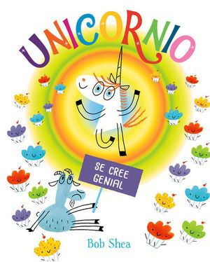 Unicornio se cree genial / pd.
