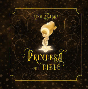 La princesa del cielo / pd.