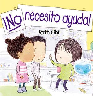 ¡No necesito ayuda! / pd.