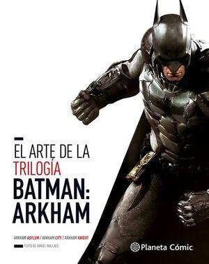 ARTE DE LA TRILOGIA BATMAN ARKHAM, EL / PD.