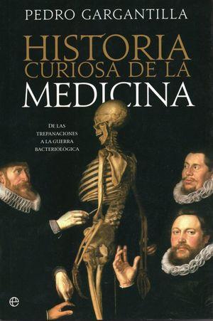 HISTORIA CURIOSA DE LA MEDICINA