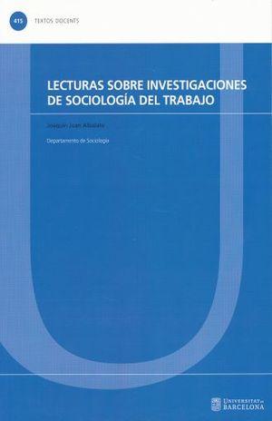 LECTURAS SOBRE INVESTIGACIONES DE SOCIOLOGIA DEL TRABAJO