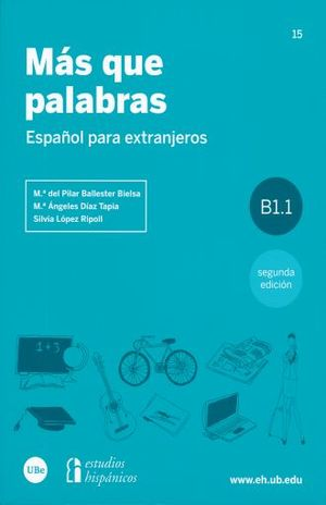 MAS QUE PALABRAS. ESPAÑOL PARA EXTRANJEROS / 2 ED.