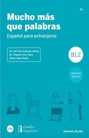 MUCHO MAS QUE PALABRAS. ESPAÑOL PARA EXTRANJEROS / 2 ED.