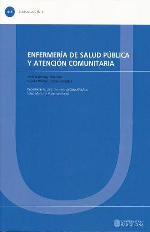 ENFERMERIA EN SALUD PUBLICA Y ATENCION COMUNITARIA