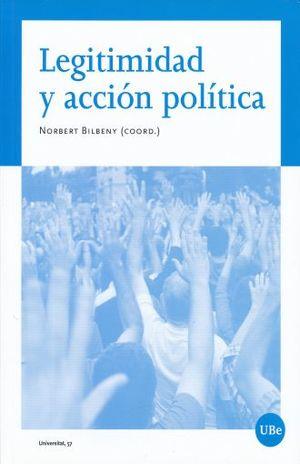 LEGITIMIDAD Y ACCION POLITICA