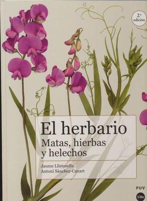 El herbario. Matas, hierbas y helechos / 2 ed. / pd.