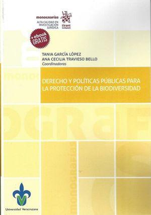 DERECHO Y POLITICAS PUBLICAS PARA LA PROTECCION DE LA BIODIVERSIDAD (INCLUYE EBOOK)