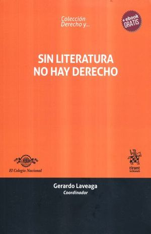 SIN LITERATURA NO HAY DERECHO