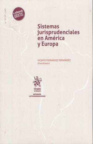 SISTEMAS JURISPRUDENCIALES EN AMERICA Y EUROPA