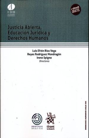 JUSTICIA ABIERTA EDUCACION JURIDICA Y DERECHOS HUMANOS ( +EBOOK GRATIS)